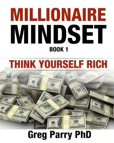 Millionaire Mindset: Greg Parry