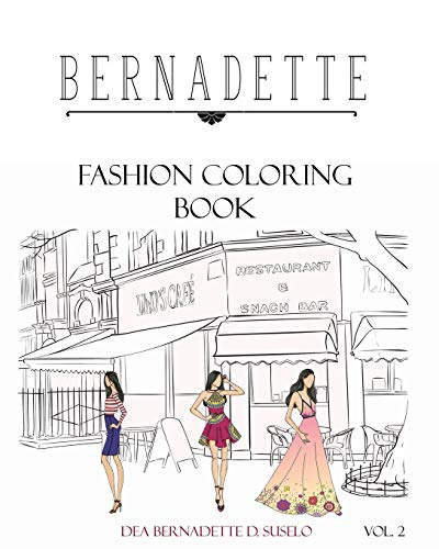 9781537413624: Bernadette Fashion Coloring Book Vol.2: Coloring Book of Classy Casual Outfits (Volume 2)