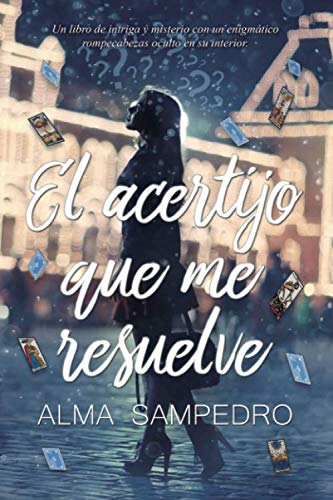 9781537414027: El acertijo que me resuelve (Spanish Edition)