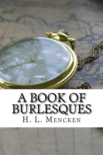 9781537415062: A Book of Burlesques