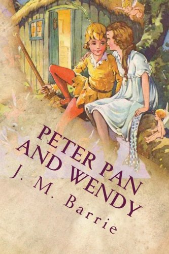 9781537415383: Peter Pan and Wendy: Illustrated