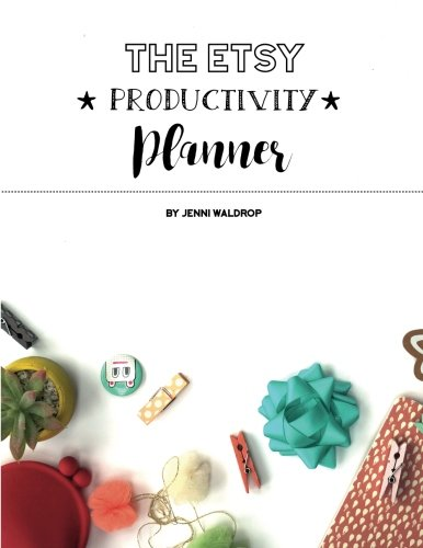 9781537417295: The Etsy Productivity Planner