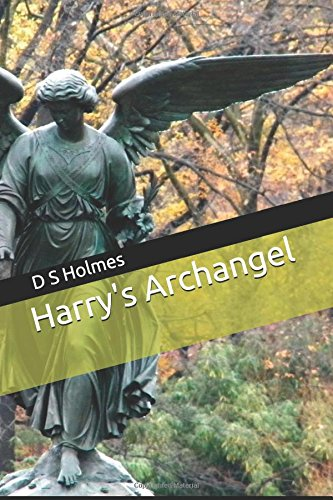 9781537420790: Harry's Archangel (Harry's Angel)