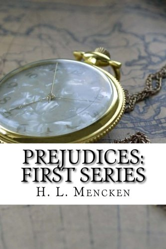 9781537420806: Prejudices: First Series