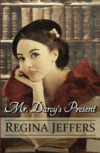 9781537422022: Mr. Darcy's Present: A Pride and Prejudice Holiday Vagary