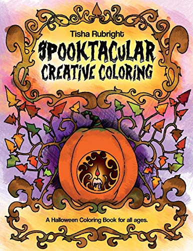 9781537422169: Spooktacular Creative Coloring: A Halloween Coloring Book for all ages.