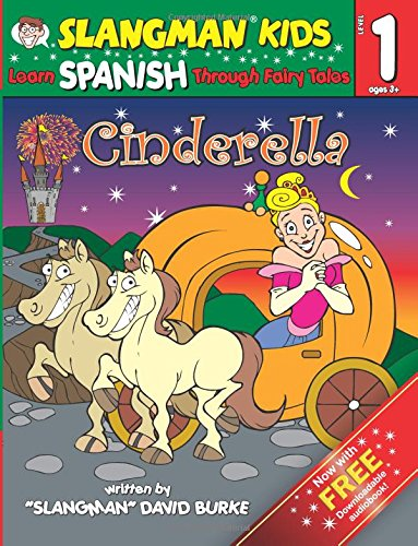 9781537423654: CINDERELLA (Level 1): Learn SPANISH Through Fairy Tales (Slangman Fairy Tales)
