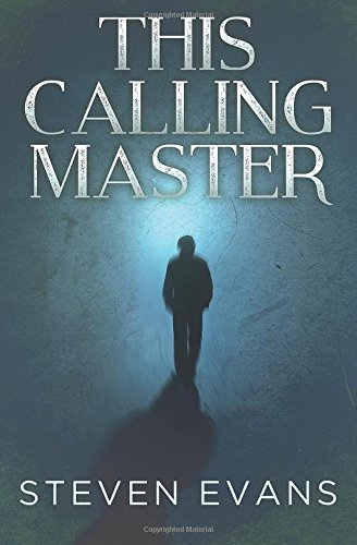 9781537427669: This Calling Master