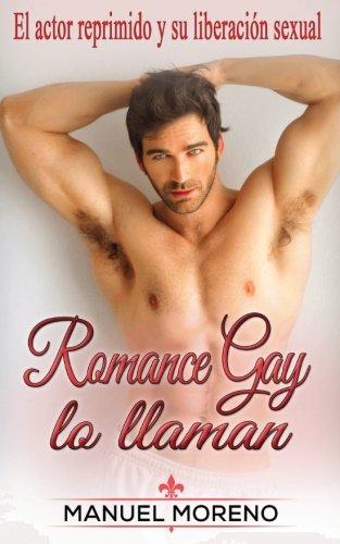 Romance Gay Lo Llaman: El Actor Reprimido: Manuel Moreno