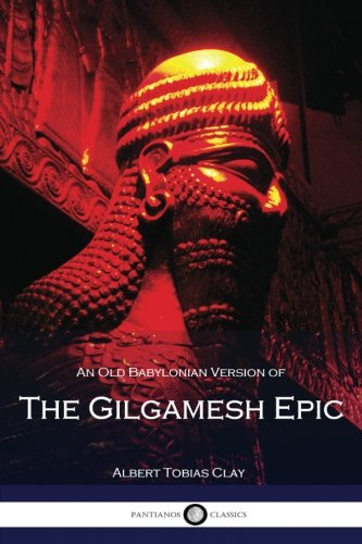 9781537433745: An Old Babylonian Version of the Gilgamesh Epic