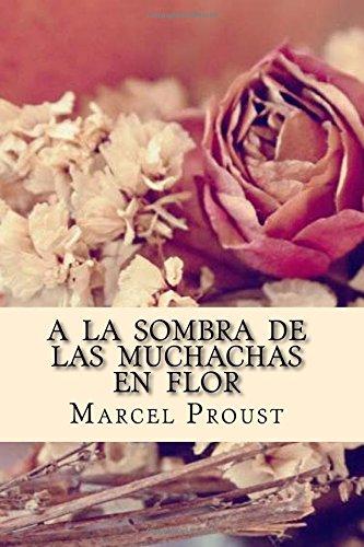 A la Sombra de las Muchachas en: Marcel Proust, Josemberg