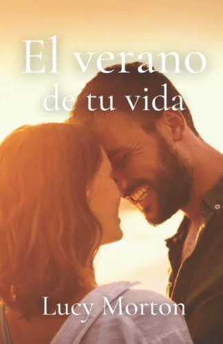 9781537440811: El verano de tu vida (Spanish Edition)