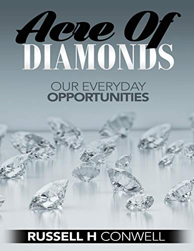 9781537441832: Acre of Diamonds by Russell H Conwell: How Men and Women May Become Rich