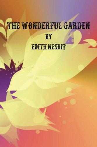 9781537446103: The Wonderful Garden