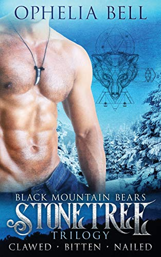 Stonetree Trilogy: Black Mountain Bears: Ophelia Bell