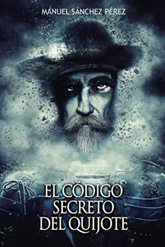 9781537447155: El código secreto del Quijote