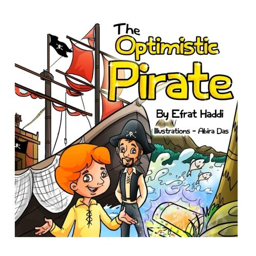 9781537450452: Children's books: THE OPTIMISTIC PIRATE (BONUS PICTURE BOOK INSIDE) (Values and manners white collection) (Volume 7)