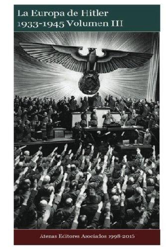 9781537455112: La Europa de Hitler 1933-1945 Volumen III (Spanish Edition)