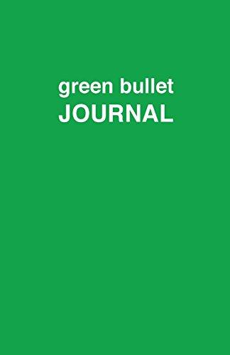 9781537455532: Green bullet Journal (CBJ) (Volume 2)