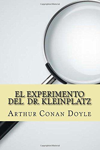 9781537456850: El Experimento del Dr. Kleinplatz