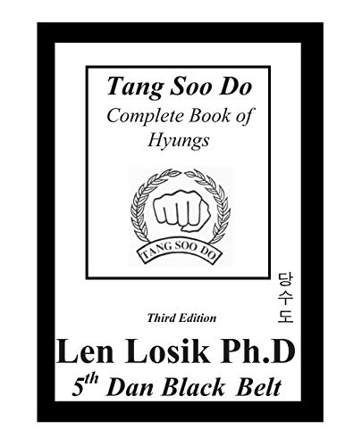 9781537457956: Tang Soo Do Complete Book of Hyungs
