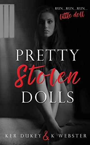 Pretty Stolen Dolls: Duke, kerry; Webster, K.