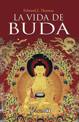 9781537463070: La vida de Buda (Spanish Edition)