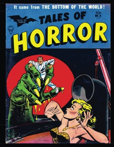 9781537466088: Tales of Horror #9: Golden Age Horror-Suspense Comic 1954