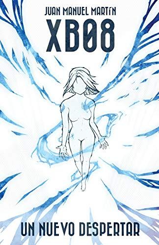 9781537473277: XB08: Un nuevo despertar (Spanish Edition)