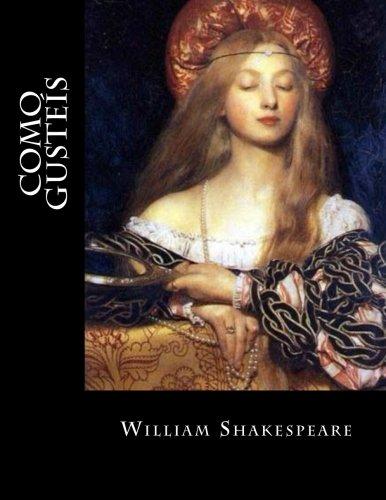 9781537475264: Como Gusteís (Spanish Edition)