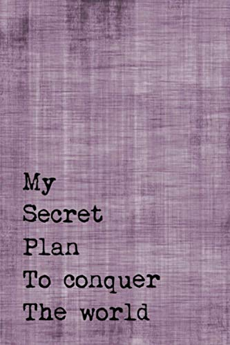 "9781537476070: Just A Few Words Journal - My Secret Plan To Conquer The World (Purple-Black): 100 page 6"" x 9"" Ruled Notebook: Inspirational Journal, Blank Notebook, ... Words Notebook Journals - Purple Collection)"
