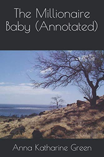 9781537483351: The Millionaire Baby (Annotated)
