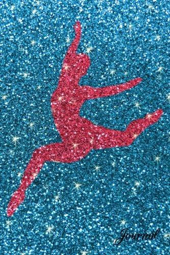 9781537483764: Journal: Faux sky blue glitter fuchsia pink glitter dancer notebook