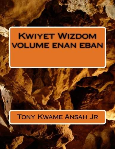 9781537483870: Kwiyet Wizdom volume enan eban