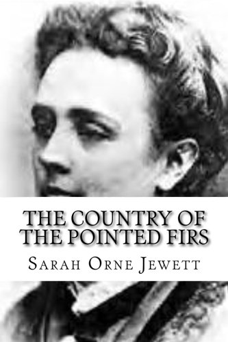 9781537485249: The Country of the Pointed Firs