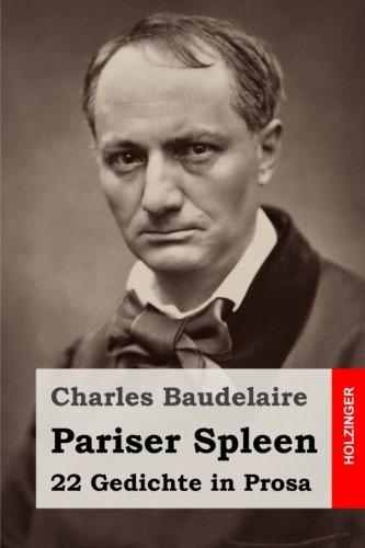 9781537486024: Pariser Spleen: 22 Gedichte in Prosa