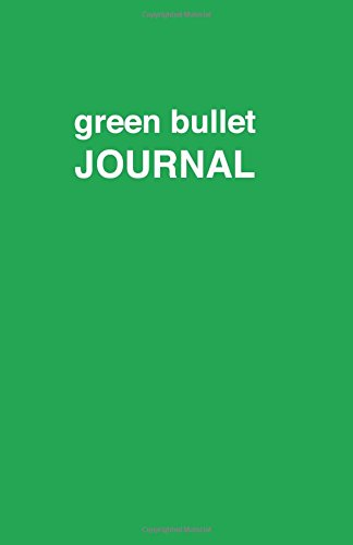 9781537487212: Green bullet Journal: Soft Cover, 5.5 x 8.5 inch, 200 pages