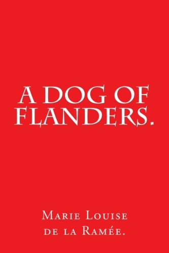 9781537487243: A Dog of Flanders.