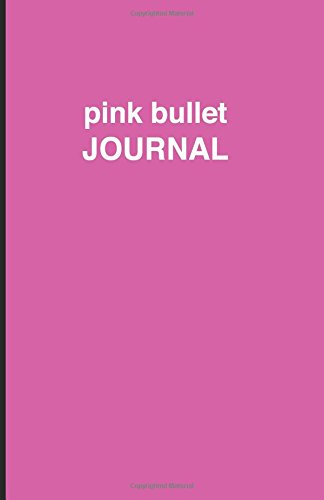 9781537487526: Pink bullet Journal: Soft Cover, 5.5 x 8.5 inch, 200 pages