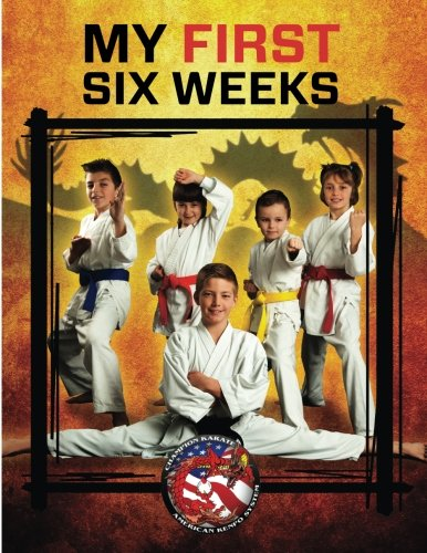 9781537489346: Champion Karate American Kenpo System My First Six Weeks