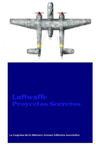 9781537490458: Luftwaffe Proyectos Secretos (Spanish Edition)