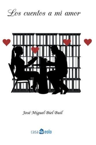 9781537492988: Los cuentos a mi amor