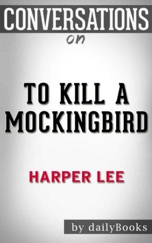 9781537498393: Conversations on To Kill a Mockingbird: Harperperennial Modern Classics By Harper Lee