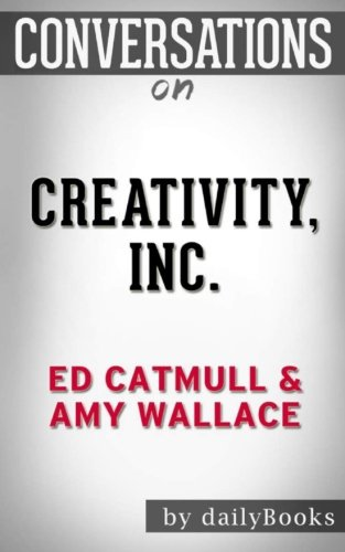 9781537499116: Conversations on Creativity, Inc. by Ed Catmull