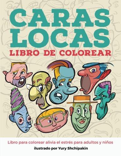 9781537500720: Caras locas libro para colorear (Spanish Edition ...