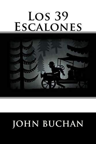 9781537503486: Los 39 Escalones (Spanish Edition)