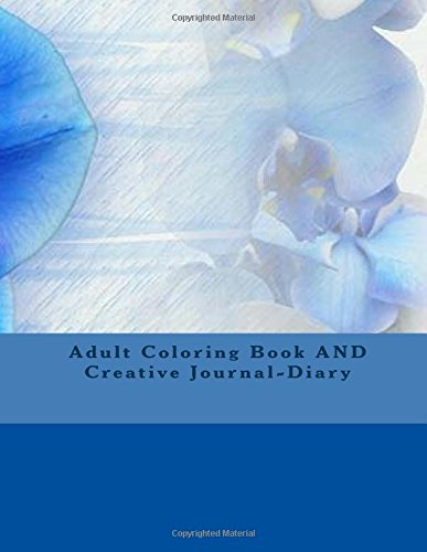 9781537505978: Adult Coloring Book AND Creative Journal-Diary: Illustrations to Color and Frame