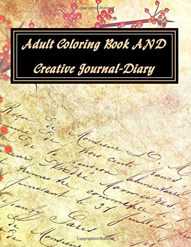 9781537506241: Adult Coloring Book AND Creative Journal-Diary: Illustrations to Color and Frame