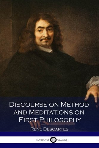 9781537507255: Discourse on Method and Meditations on First Philosophy