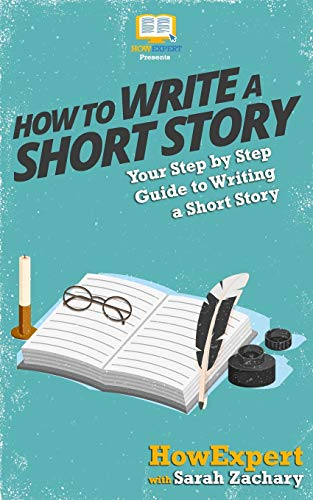 9781537509242: How To Write a Short Story: Your Step-By-Step Guide To Writing a Short Story
